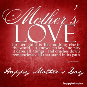 Photo credit: http://www.skyhdwallpapers.com/happy-mothers-day-quotes/